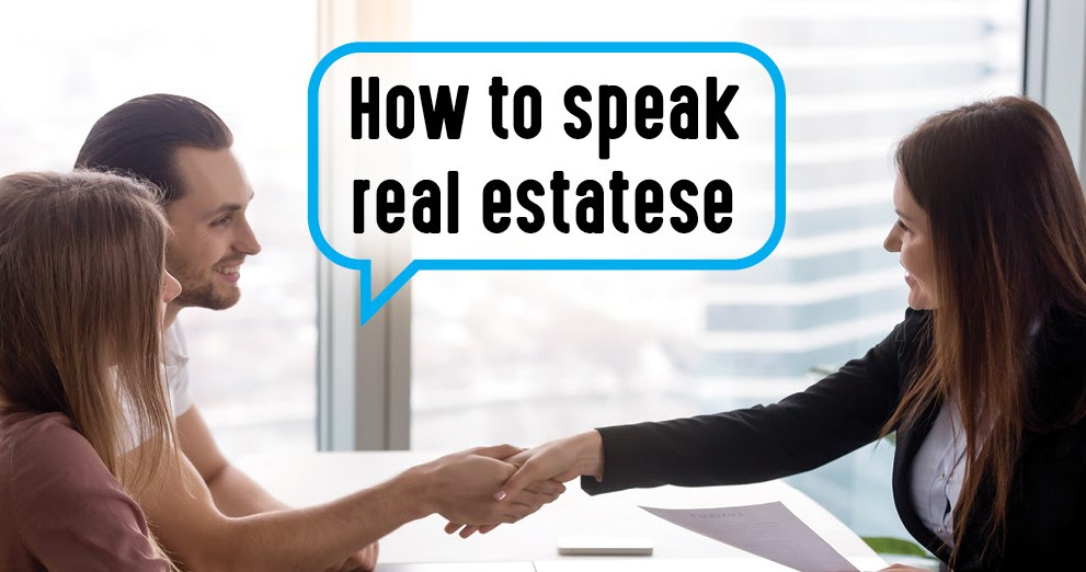 How to speak real estatese